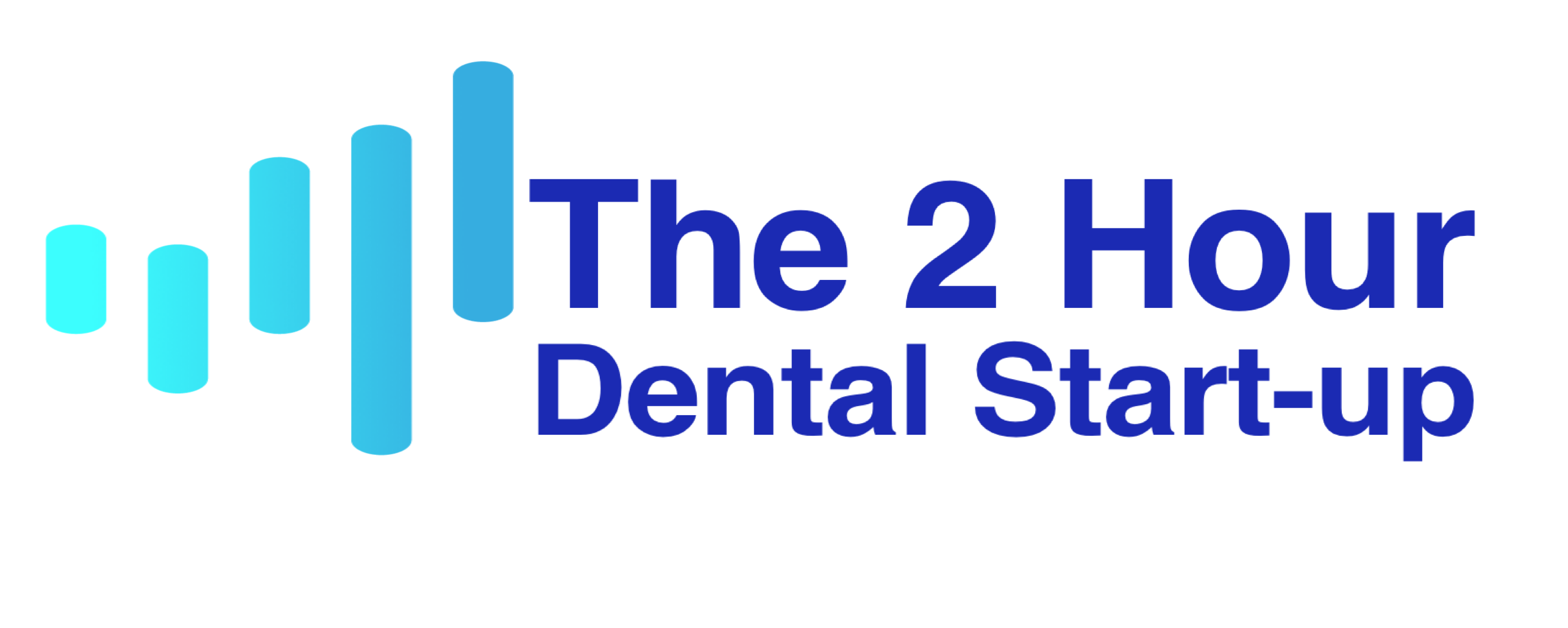 The 2 Hour Dental Start-up
